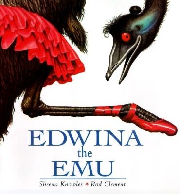 Edwina the Emu By Knowles, Sheena/ Clement, Rod/ Clement, Rod (ILT)