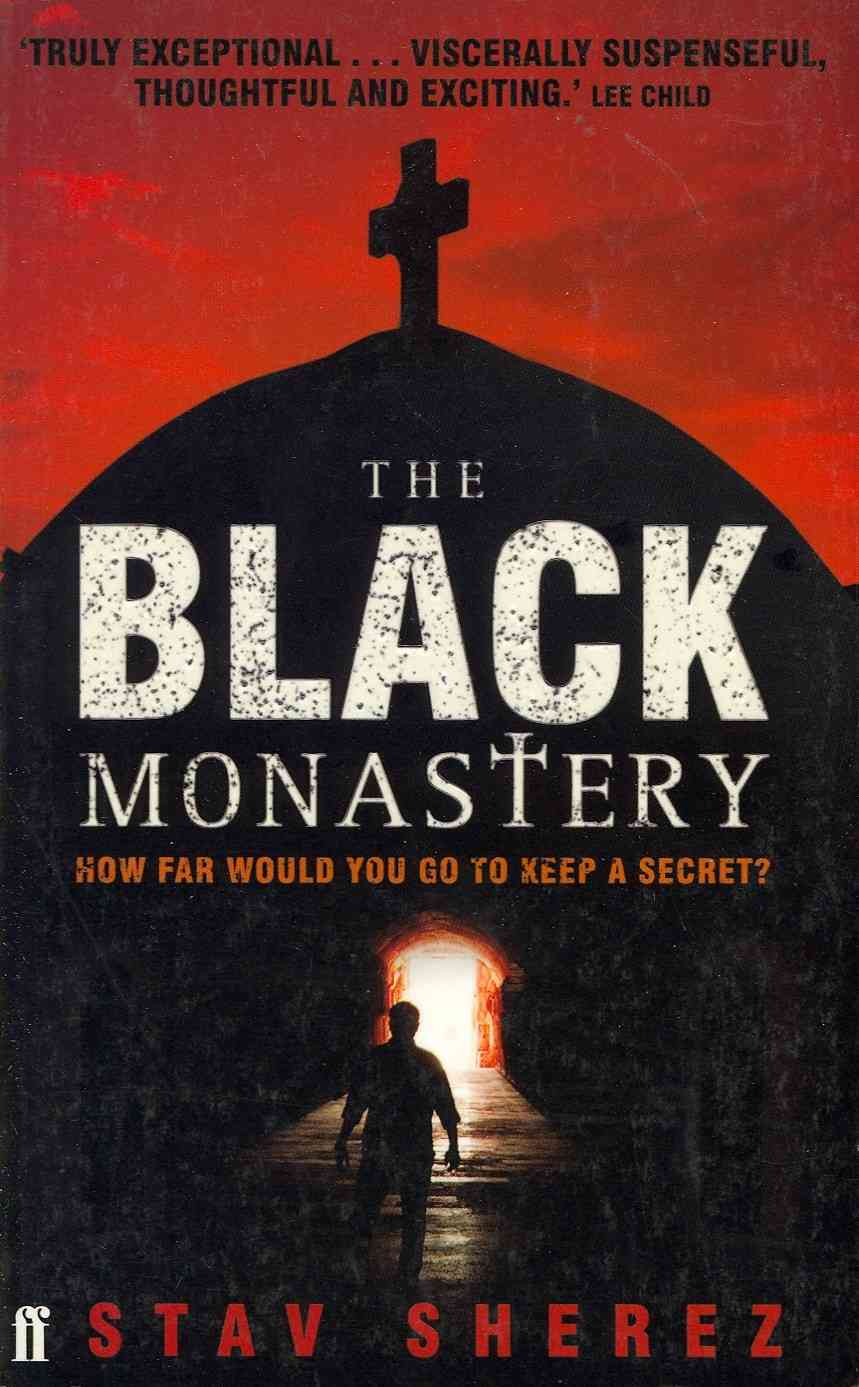 The Black Monastery By Sherez, Stav