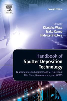 Handbook of Sputtering Technology By Wasa, Kiyotaka